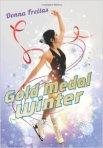 Gold Metal Winter by Donna Freitas