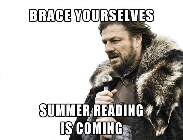 Brace-Yourselves Summer Reading